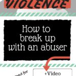 How to Break up with an Abuser