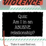 Quiz: Am I in an Abusive Relationship?
