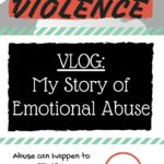 Vlog: My Story of Abuse