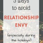 Five Ways to Avoid Relationship Envy