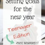 Goal Setting: Teenager Edition