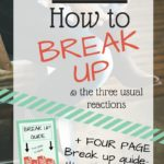 VLOG: How to Break Up & the Usual Reactions