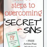 "Three Steps to Overcoming ""Secret"" Sins"