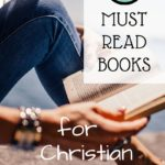 Five Must Read Books for Christian Teenage Girls