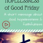 VLOG: The [almost] Hopelessness of Good Friday