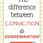 VLOG: The Difference Between Conviction and Condemnation