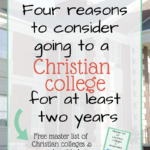 VLOG: Four Reasons to Attend a Christian College for at least Two Years