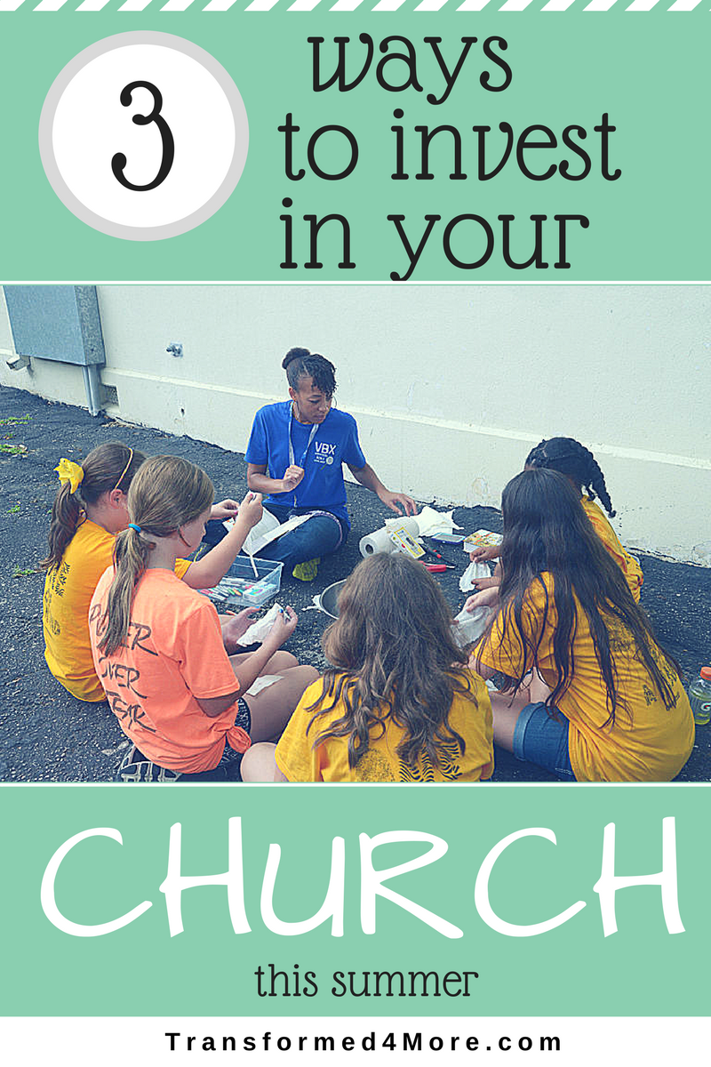 Vlog: Three Ways to Invest in Your Church This Summer  Teenage Girl Ministry  Christian  Transfomed4More.com