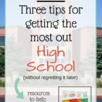 VLOG: Three Tips for Getting the Most out of High School